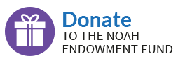 Donate to the Noah Endowment Fund